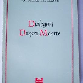 Grigore cel Mare - Dialoguri despre moarte