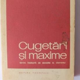 Grigore N. Crivianu (ed.) - Cugetari si maxime