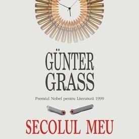 Gunter Grass - Secolul meu (editie hardcover)