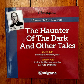 H. P. Lovecraft - The Haunter Of the Dark And Other Tales (editie bilingva, engleza-franceza)