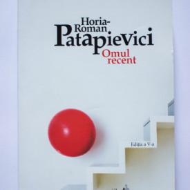 H.-R. Patapievici - Omul recent