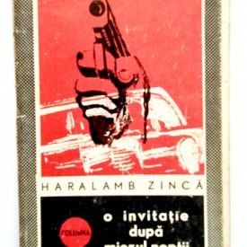 Haralamb Zinca - O invitatie dupa miezul noptii