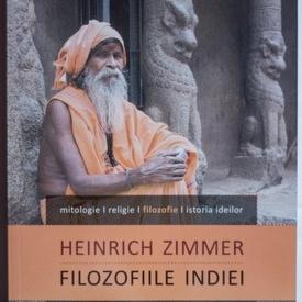 Heinrich Zimmer - Filozofiile Indiei