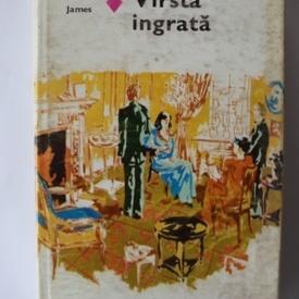 Henry James - Varsta ingrata (editie hardcover)