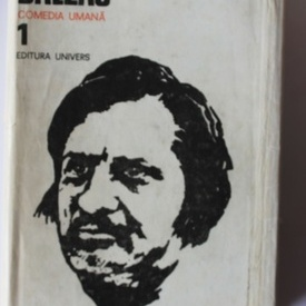 Honore de Balzac - Opere 1. Comedia umana (editie hardcover)