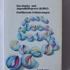Hubertus Junge, Heiner B. Lendermann - Das Kinder-und Jungendhilfegesetz (KJHG)
