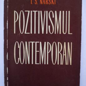 I. S. Narski - Pozitivismul contemporan. Studiu critic