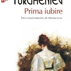 I. S. Turgheniev - Prima iubire