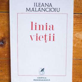 Ileana Malancioiu - Linia vietii