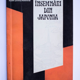 Ilya Ehrenburg - Insemnari din Japonia