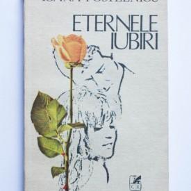 Ioana Postelnicu - Eternele iubiri (nuvele)