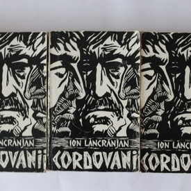 Ion Lancranjan - Cordovanii (3 vol.)