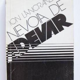 Ion Lancranjan - Nevoia de adevar