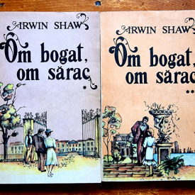 Irwin Shaw - Om bogat, om sarac (2 vol.)