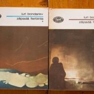 Iuri Bondarev - Zapada fierbinte (2 vol.)