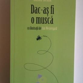 Jason Brink - Dac-as fi o musca