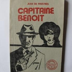 Jean de Maistres - Capitaine Benoit