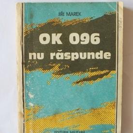 Jiri Marek - OK 096 nu raspunde