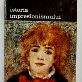 John Rewald - Istoria impresionismului (vol. II)