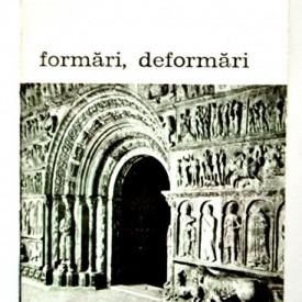 Jurgis Baltrusaitis - Formari, deformari. Stilistica ornamentala in sculptura romanica