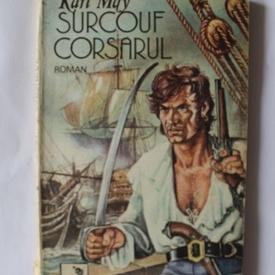 Karl May - Surcouf corsarul