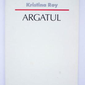 Kristina Roy - Argatul