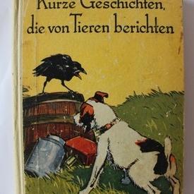 Kurze Geschichten die von Tieren berichten (editie hardcover)