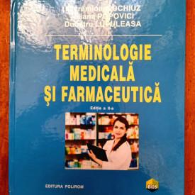 Lacramioara Ochiuz, Iuliana Popovici, Dumitru Lupuleasa - Terminologie medicala si farmaceutica (editie hardcover)