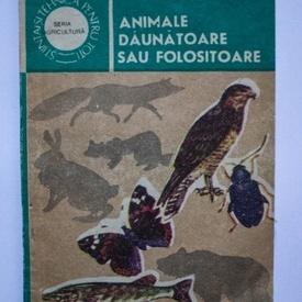 Laurentiu Lustun, Ion Radulescu - Animale daunatoare sau folositoare