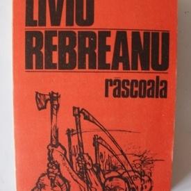Liviu Rebreanu - Rascoala