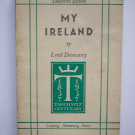 Lord Dunsany - My Ireland (editie interbelica)