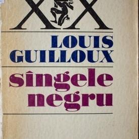 Louis Guilloux - Sangele negru
