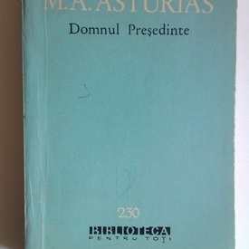 M.A. Asturias - Domnul Presedinte