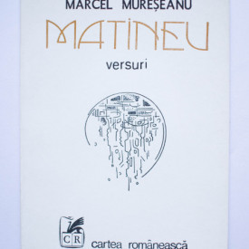 Marcel Mureseanu - Matineu (versuri)