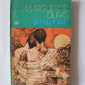 Marguerite Duras - Iubitul