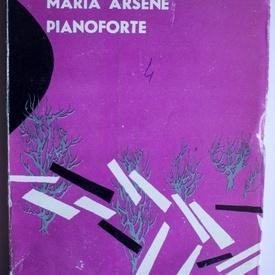 Maria Arsene - Pianoforte