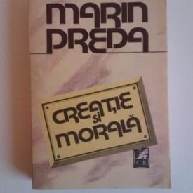Marin Preda - Creatie si morala