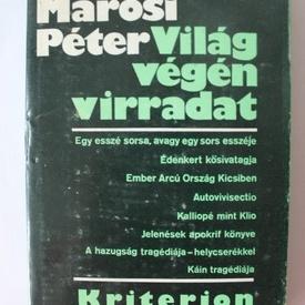 Marosi Peter - Vilag vegen virradat (editie hardcover)