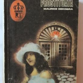 Maurice Dekobra - Prostituata