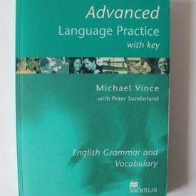 Michael Vince, Peter Sunderland - Advanced Language Practice with key. English Grammar and Vocabulary