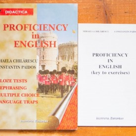 Mihaela Chilarescu, Constantin Paidos - Proficiency in English + key to exercices (2 vol.)