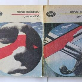 Mihail Bulgakov - Garda alba (2 vol.)