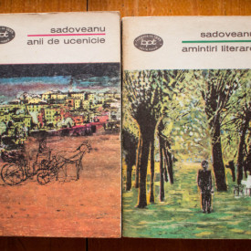 Mihail Sadoveanu - Anii de ucenicie. Amintiri literare (2 vol.)