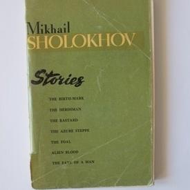 Mikhail Sholokhov - Stories (editie in limba engleza)
