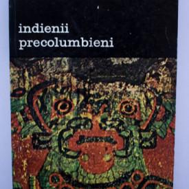 Miroslav Stingl - Indienii precolumbieni