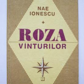 Nae Ionescu - Roza vanturilor (1926-1933) (editie hardcover)