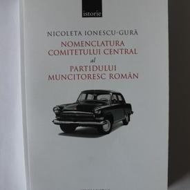 Nicoleta Ionescu-Gura - Nomenclatura Comitetului central al Partidului muncitoresc roman