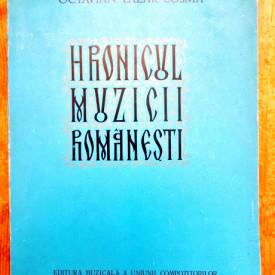 Octavian Lazar Cosma - Hronicul muzicii romanesti II (1784-1823)