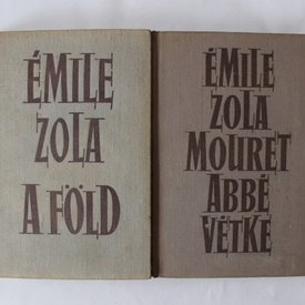 Pachet Emile Zola - A fold. Mouret abbe vetke. A kegyelmes ur. A patkanyfogo. Parizs gyomra (5 vol., editie hardcover)