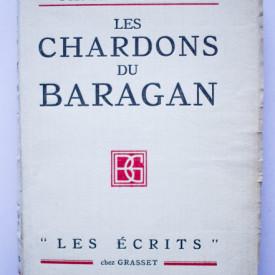 Panait Istrati - Les chardons du Baragan (editie princeps, interbelica, in limba franceza)